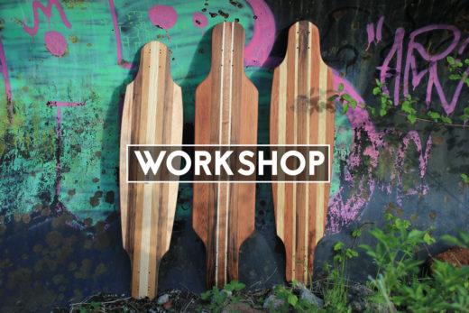 Longboard-Workshop